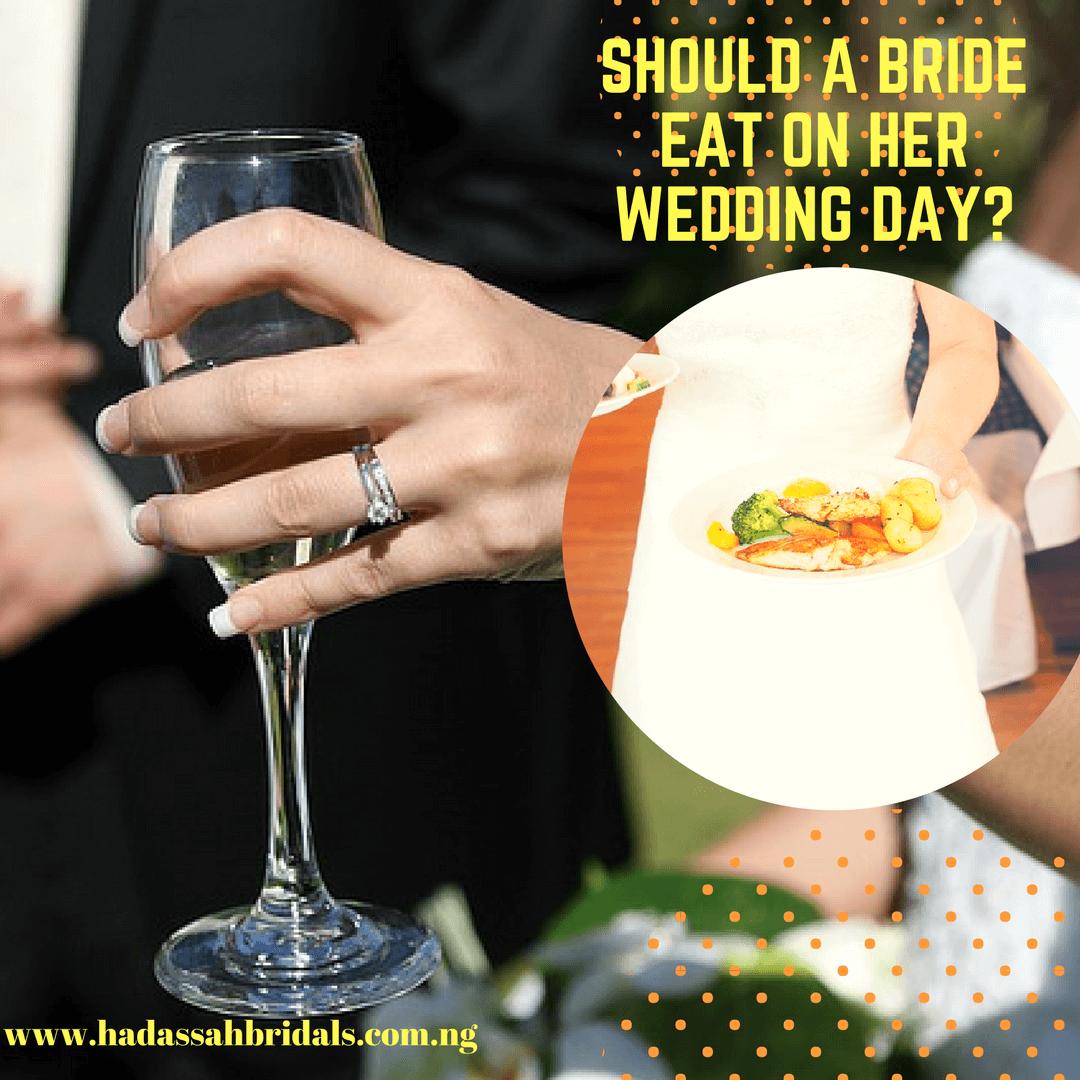 Wedding Checklist | Should A Bride Eat On Her Wedding Day?